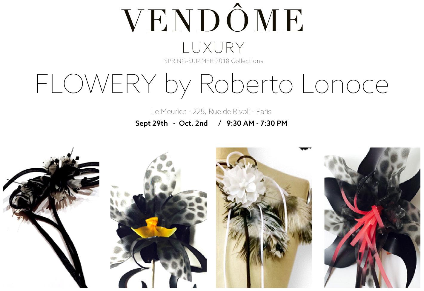 Flowery by Roberto Lonoce at Vendôme Luxury, Paris